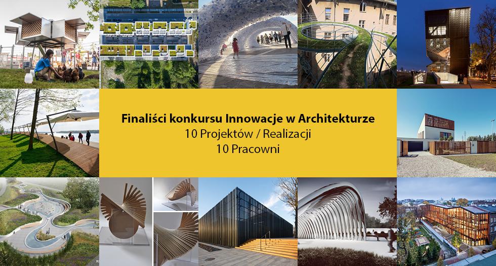Innowacje w architekturze TOP 10 – prezentacja finalistów i otwarte obrady jury